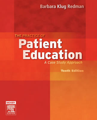 The Practice of Patient Education: A Case Study Approach (Paperback)