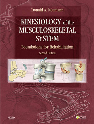 Kinesiology of the Musculoskeletal System: Foundations for Rehabilitation (Hardback)