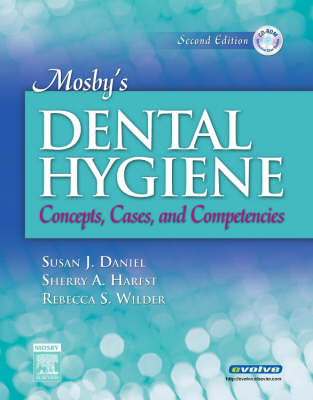 Mosby's Dental Hygiene: Concepts, Cases, and Competencies (Hardback)