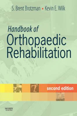 Handbook of Orthopaedic Rehabilitation (Paperback)