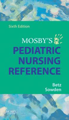 Mosby's Pediatric Nursing Reference (Paperback)