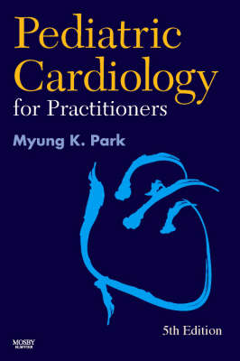 Pediatric Cardiology for Practitioners (Hardback)