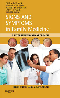 Signs and Symptoms in Family Medicine: A Literature-Based Approach - Signs and Symptoms (Paperback)