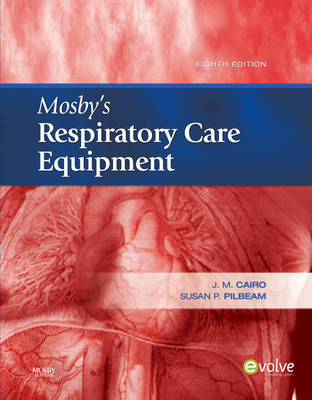 Mosby's Respiratory Care Equipment (Hardback)