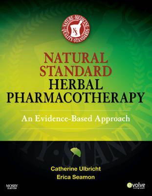 Natural Standard Herbal Pharmacotherapy: An Evidence-Based Approach (Hardback)