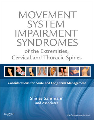 Movement System Impairment Syndromes of the Extremities, Cervical and Thoracic Spines (Hardback)