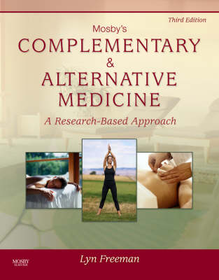 Mosby's Complementary & Alternative Medicine: A Research-Based Approach (Hardback)