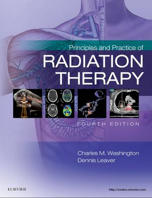Principles and Practice of Radiation Therapy, 3rd Edition (Hardback)