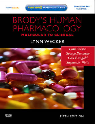 Brody's Human Pharmacology: With STUDENT CONSULT Online Access (Paperback)