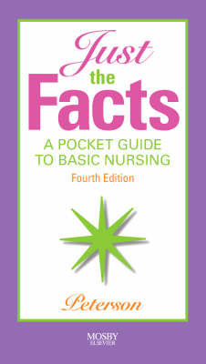 Just the Facts: A Pocket Guide to Basic Nursing (Paperback)