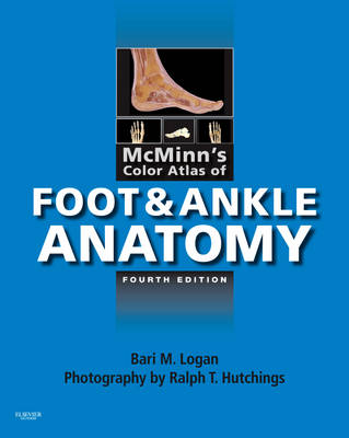 McMinn's Color Atlas of Foot and Ankle Anatomy (Hardback)