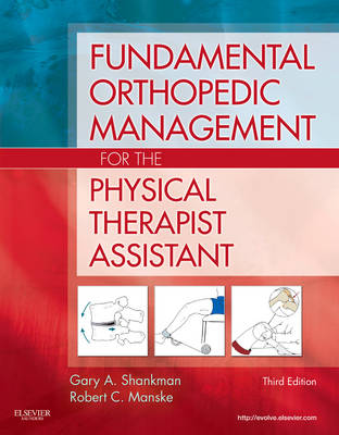 Fundamental Orthopedic Management for the Physical Therapist Assistant (Paperback)