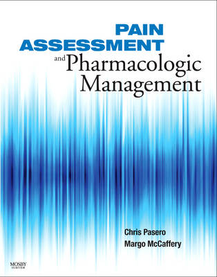 Pain Assessment and Pharmacologic Management (Spiral bound)