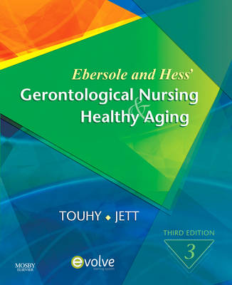 Ebersole and Hess' Gerontological Nursing and Healthy Aging (Paperback)