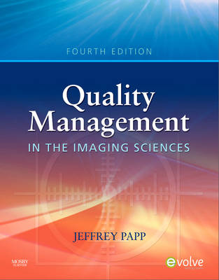 Quality Management in the Imaging Sciences (Hardback)