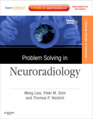 Problem Solving in Neuroradiology: Expert Consult - Online and Print (Hardback)