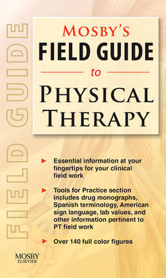 Mosby's Field Guide to Physical Therapy (Paperback)