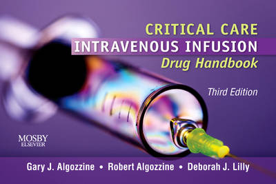 Critical Care Intravenous Infusion Drug Handbook (Spiral bound)