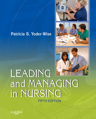 Leading and Managing in Nursing (Paperback)