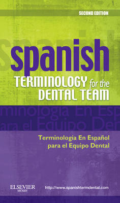 Spanish Terminology for the Dental Team (Paperback)