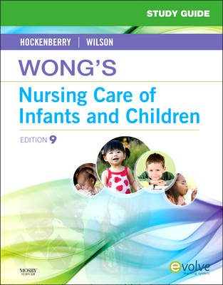 Study Guide for Wong's Nursing Care of Infants and Children (Paperback)