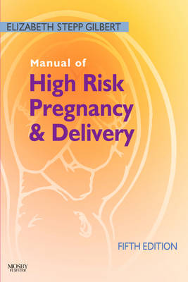 Manual of High Risk Pregnancy and Delivery (Paperback)