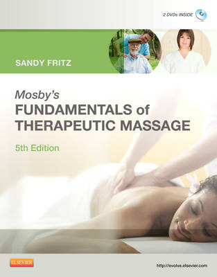 Mosby's Fundamentals of Therapeutic Massage (Paperback)