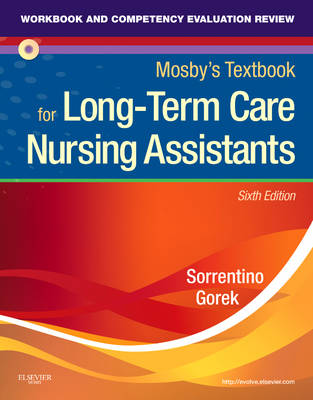 Workbook and Competency Evaluation Review for Mosby's Textbook for Long-term Care Nursing Assistants (Paperback)