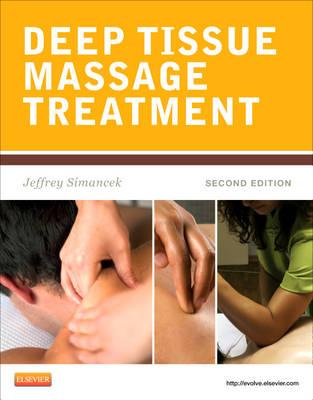Deep Tissue Massage Treatment - Mosby's Massage Career Development (Paperback)
