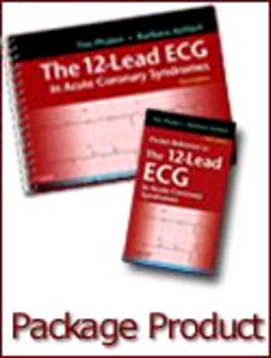 The 12-Lead ECG in Acute Coronary Syndromes - Text and Pocket Reference Package (Paperback)