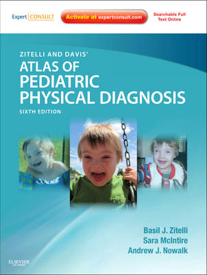 Zitelli and Davis' Atlas of Pediatric Physical Diagnosis: Expert Consult - Online and Print (Hardback)