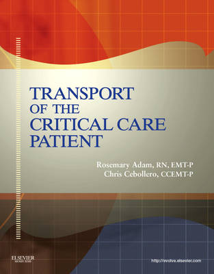 Transport Of The Critical Care Patient (Hardback)