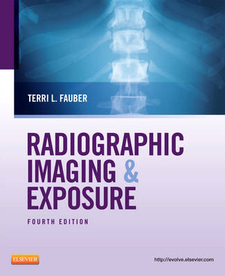 Radiographic Imaging and Exposure (Paperback)
