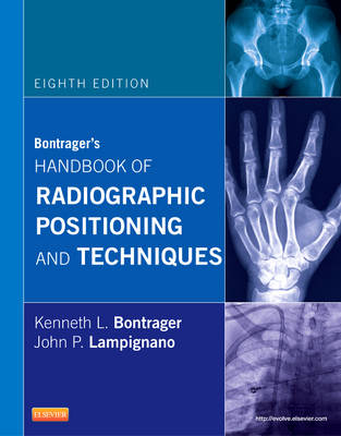 Bontrager's Handbook of Radiographic Positioning and Techniques (Spiral bound)