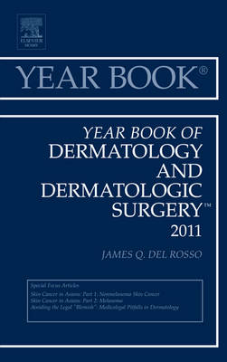 Year Book of Dermatology and Dermatological Surgery 2011 - Year Books 2011 (Hardback)