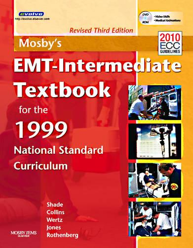 Mosby's EMT-Intermediate Textbook For The 1999 National Standard Curriculum, Revised (Paperback)