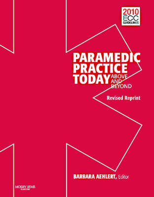 Paramedic Practice Today: v. 2: Above and Beyond (Hardback)