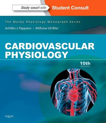 Cardiovascular Physiology: Mosby Physiology Monograph Series (with Student Consult Online Access) - Mosby's Physiology Monograph (Paperback)