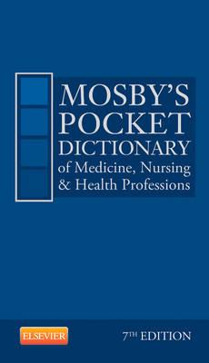 Mosby's Pocket Dictionary of Medicine, Nursing & Health Professions (Paperback)