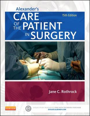 Alexander's Care of the Patient in Surgery (Paperback)