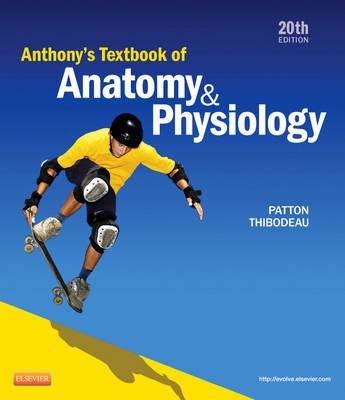 Anthony's Textbook of Anatomy & Physiology (Hardback)