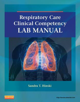 Respiratory Care Clinical Competency Lab Manual (Paperback)