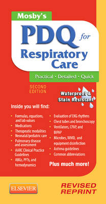 Mosby's PDQ for Respiratory Care - Revised Reprint (Spiral bound)