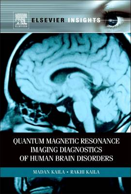 Quantum Magnetic Resonance Imaging Diagnostics of Human Brain Disorders (Paperback)