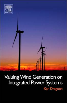 Valuing Wind Generation on Integrated Power Systems (Paperback)