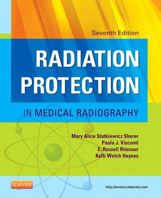 Radiation Protection in Medical Radiography (Paperback)