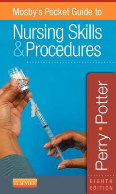 Mosby's Pocket Guide to Nursing Skills & Procedures - Nursing Pocket Guides (Spiral bound)