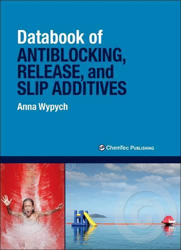 Databook of Antiblocking, Release, and Slip Additives 1e. (Hardback)