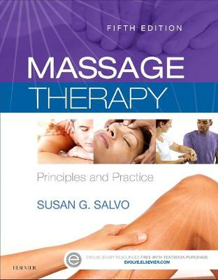 Massage Therapy: Principles and Practice (Paperback)