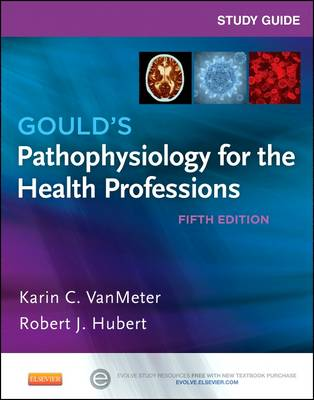 Study Guide for Gould's Pathophysiology for the Health Professions (Paperback)